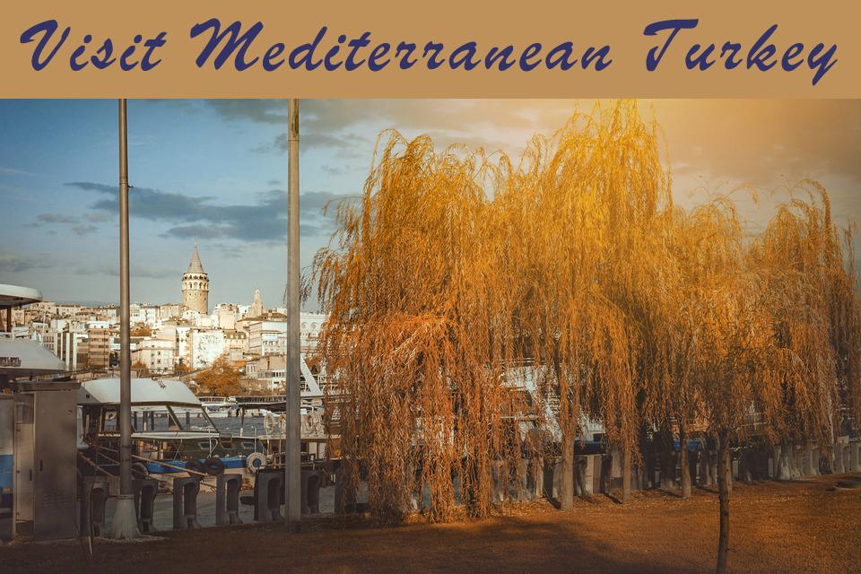 Visit Mediterranean Turkey